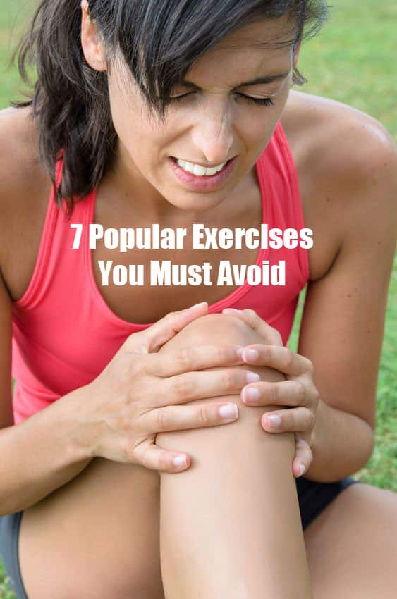 7 popular exercises you must avoid